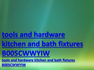tools and hardware kitchen and bath fixtures B005CWWYIW