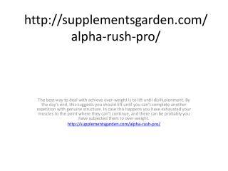 http://supplementsgarden.com/alpha-rush-pro/
