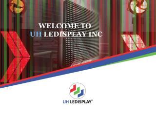 LED Display | India | UH LEDISPLAY