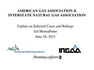 AMERICAN GAS ASSOCIATION  INTERSTATE NATURAL GAS ASSOCIATION