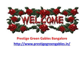 Prestige Green Gables Bangalore