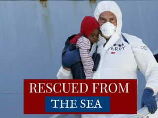 Rescued from the sea