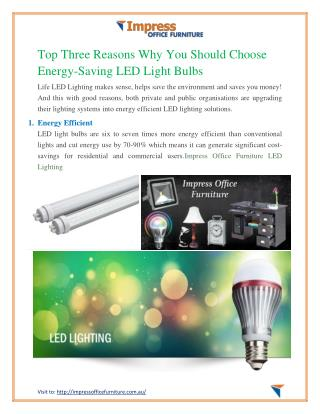 Top Three Reasons Why You Should Choose Energy-Saving LED Light Bulbs
