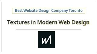 Best Website Design Company Toronto - Textures