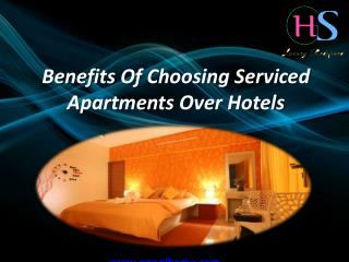 Benefits Of Choosing Service Apartments Over Hotels
