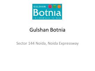 Gulshan Botnia Sector 144 Noida 9899303232 Noida expressway
