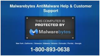Malwarebytes Anti-malware Phone Number 1-800-893-0638