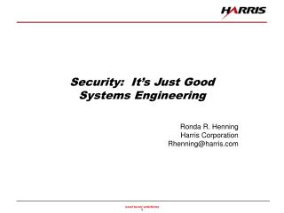 Security:  It s Just Good Systems Engineering