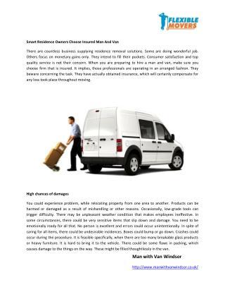 Smart Residence Owners Choose Insured Man And Van
