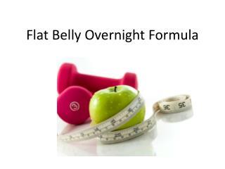 Flat Belly Overnight System