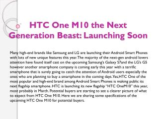 HTC One M10 the Next Generation Beast: Launching Soon