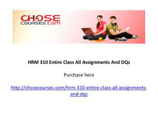HRM 310 Entire Class All Assignments And DQs