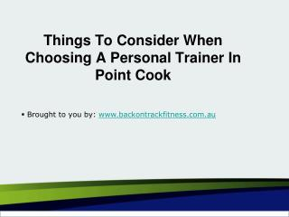 Things To Consider When Choosing A Personal Trainer In Point Cook