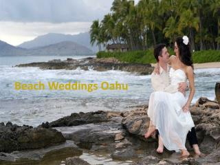 Hawaii Beach Weddings: Wonderful Lifetime Experience