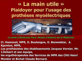 La main utile   Plaidoyer pour l usage des proth ses myo lectriques