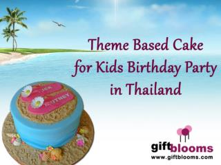 Theme Based Cake for Kids Birthday Party in Thiland