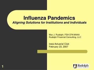 Influenza Pandemics Aligning Solutions for Institutions and Individuals