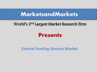 Enteral Feeding Devices Market worth $2,517.2 Million By 2019