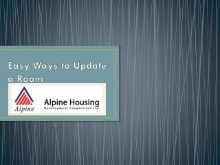 Alpine Housing - Easy Ways to Update a Room