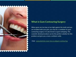 Know About Gum Contouring Surgery