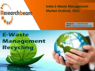 India E-Waste Management Market Outlook, 2021, Recycling Market Outlook – Research Beam
