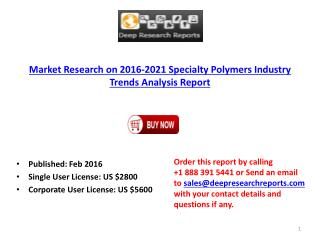 Specialty Polymers Market Global Analysis Overview Report 2016
