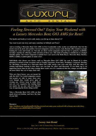 Feeling Stressed Out? Enjoy Your Weekend with a Luxury Mercedes Benz G63 AMG for Rent!