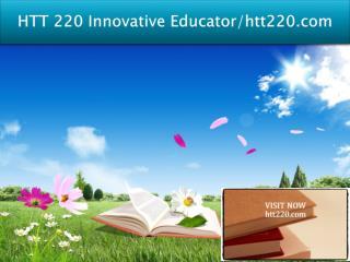 HTT 220 Innovative Educator/htt220.com