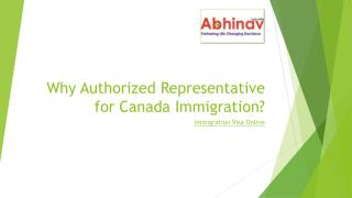 Why Authorized Representative for Canada Immigration?