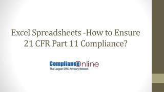 Excel Spreadsheets -How to Ensure 21 CFR Part 11 Compliance?