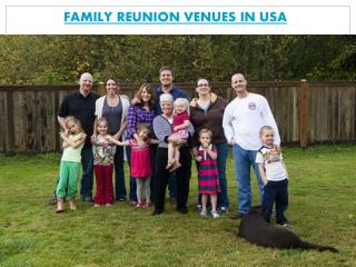 FAMILY REUNION VENUES IN USA