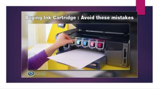 Buying Ink Cartridge : Avoid these mistakes