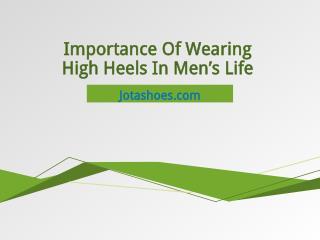 Effect Of Wearing High Heels In Men's Life