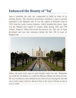 "Enhanced the Beauty of ""Taj"""