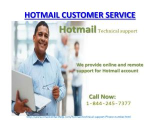 Hotmail Technical Support 1-844-245-7377 Phone Number
