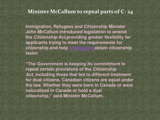 Minister McCallum to repeal parts of C-24