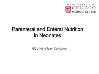Parenteral and Enteral Nutrition  in Neonates