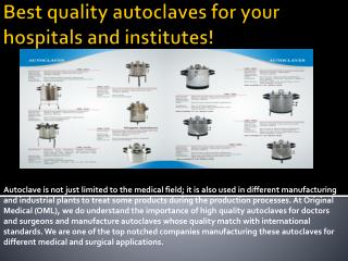 Best quality autoclaves for your hospitals and institutes