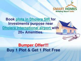Buy 1 Plot & Get 1 Free- Plots in Dholera SIR