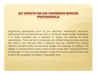 Key Aspects for CAD Conversion Services Professionally