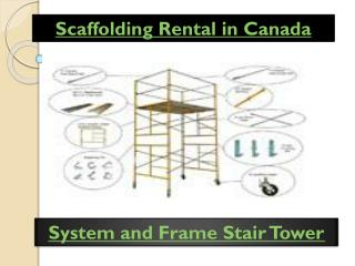 Scaffolding Rental or Scaffold Rental