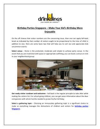 Birthday Parties Singapore – Make Your Kid's Birthday More Enjoyable