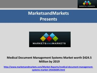 Medical Document Management Systems Market worth $424.5 Million by 2019