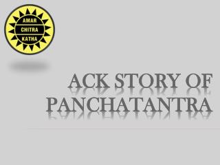 Ack story of panchatantra - Epics Collection