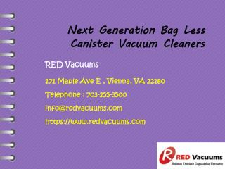 The Next Generation Bag Less Canister Vacuum Cleaners