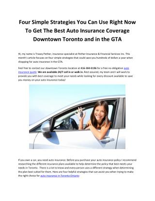 Four Simple Strategies You Can Use Right Now To Get The Best Auto Insurance Coverage Downtown Toronto and in the GTA