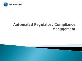 Automated Regulatory Compliance Management