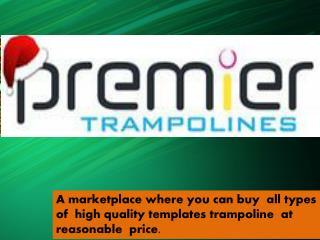 Premier Trampolines