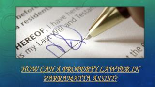 How Can a Property Lawyer in Parramatta Assist?