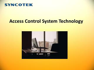 Access Control System Technology